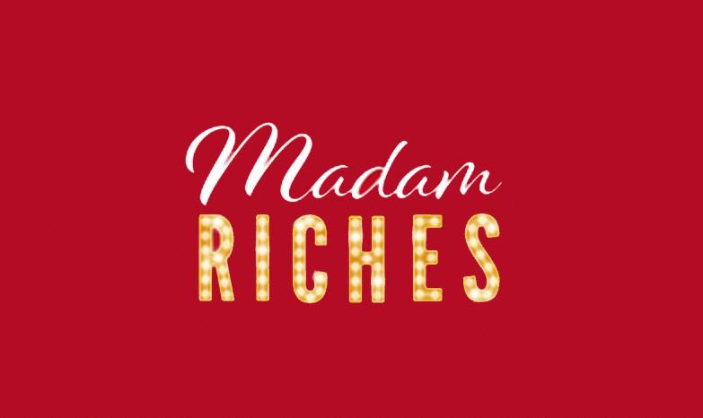 Madam Riches